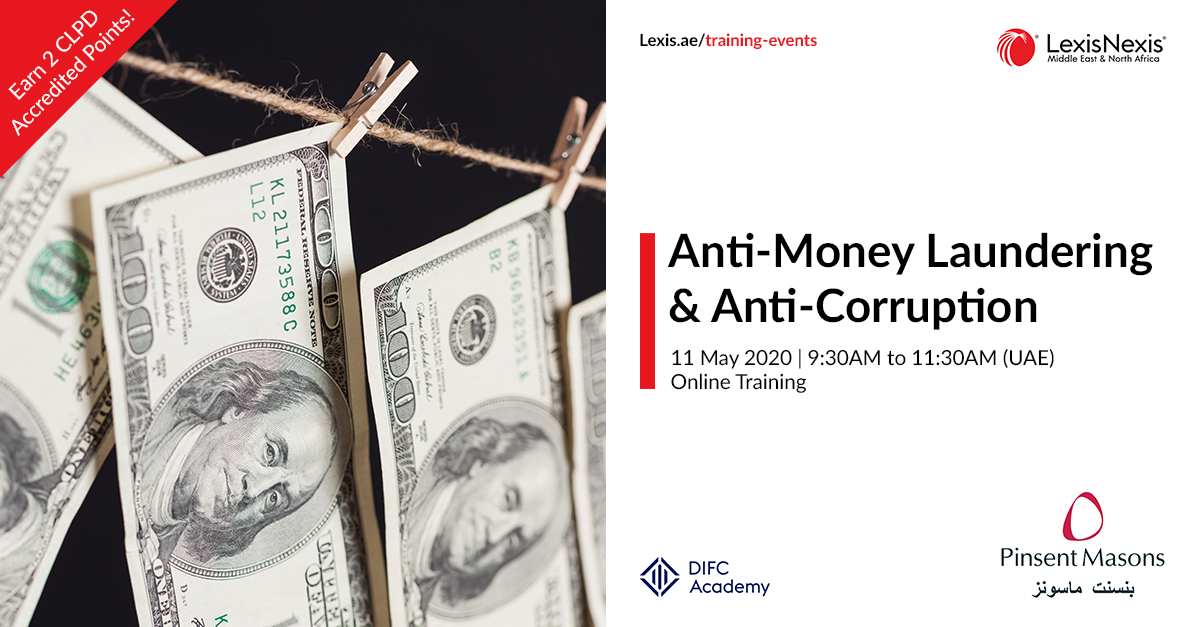 Anti-Money Laundering: Enforcement and Regulation in the UAE and Gulf | 11 May 2020, Online Training