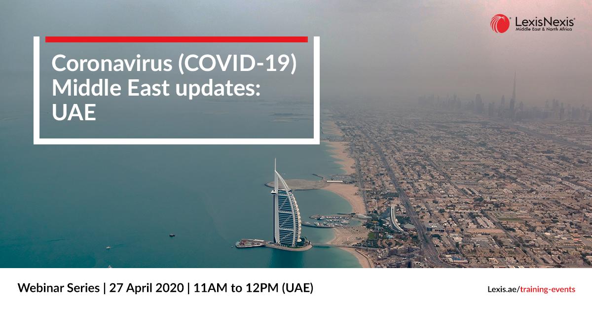 Webinar: Coronavirus (COVID-19) Middle East Updates | Saudi Arabia | 22 April 2020 **DUPLICATE**