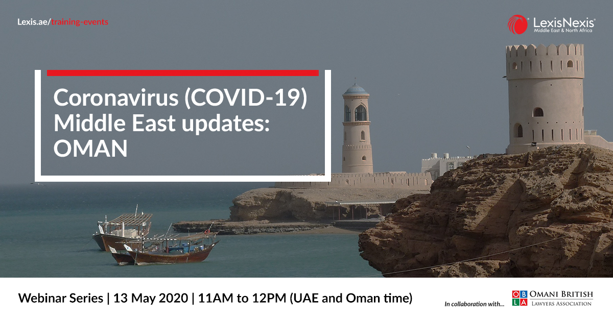 Webinar: Coronavirus (COVID-19) Middle East Updates | Oman | 13 May 2020 – 2nd Edition