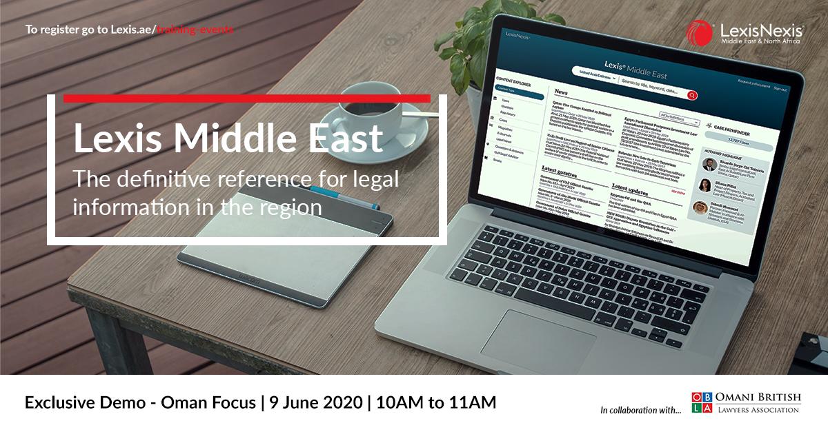 Lexis Middle East Exclusive Demo – Oman Focus   9 June 2020