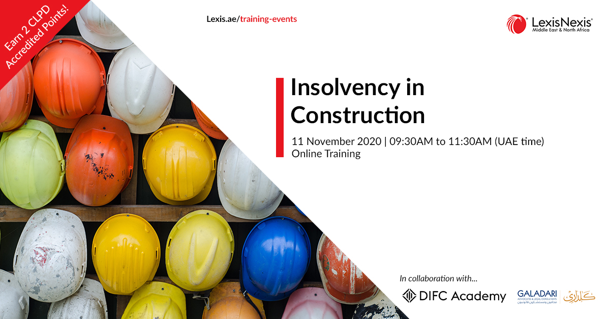 Insolvency in Construction | Online Training | 11 November 2020 | 09:30AM to 11:30AM