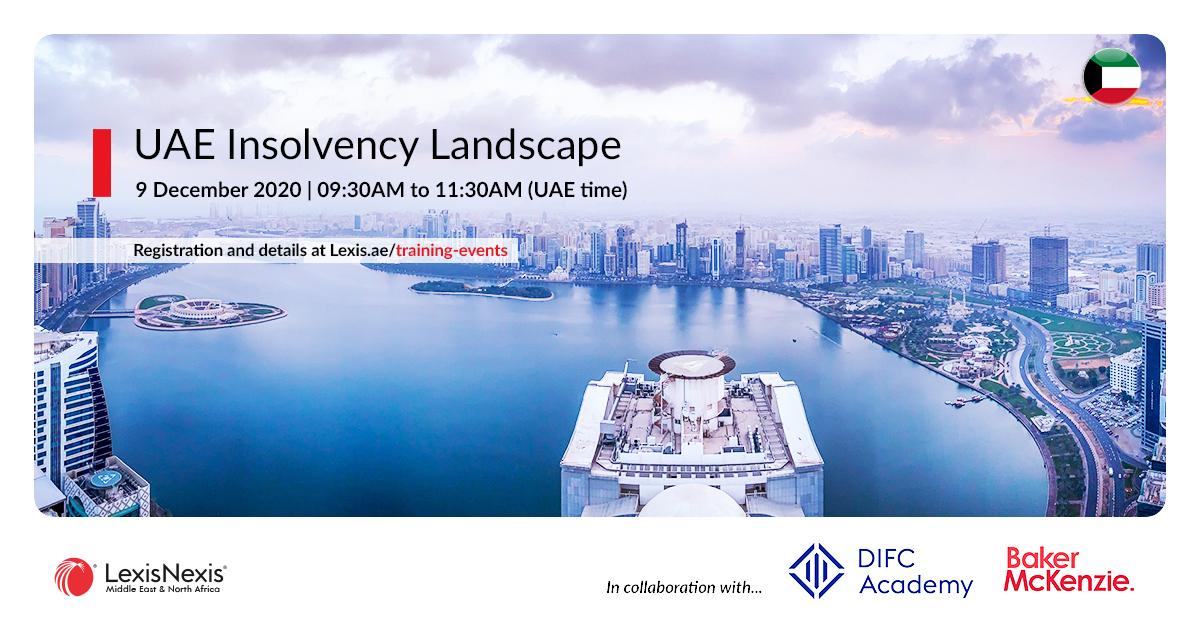 UAE Insolvency Landscape   Online Training   9 December 2020   09:30AM to 11:30AM