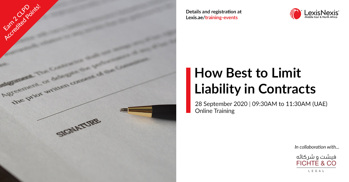 How Best to Limit Liability in Contracts | Online Training | 28 September 2020 | 09:30AM to 11:30AM
