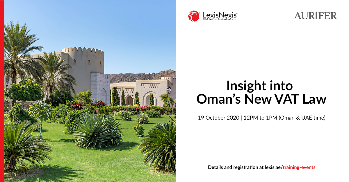 Webinar | Insight into Oman's New VAT Law | 19 October 2020 | 12PM to 1PM