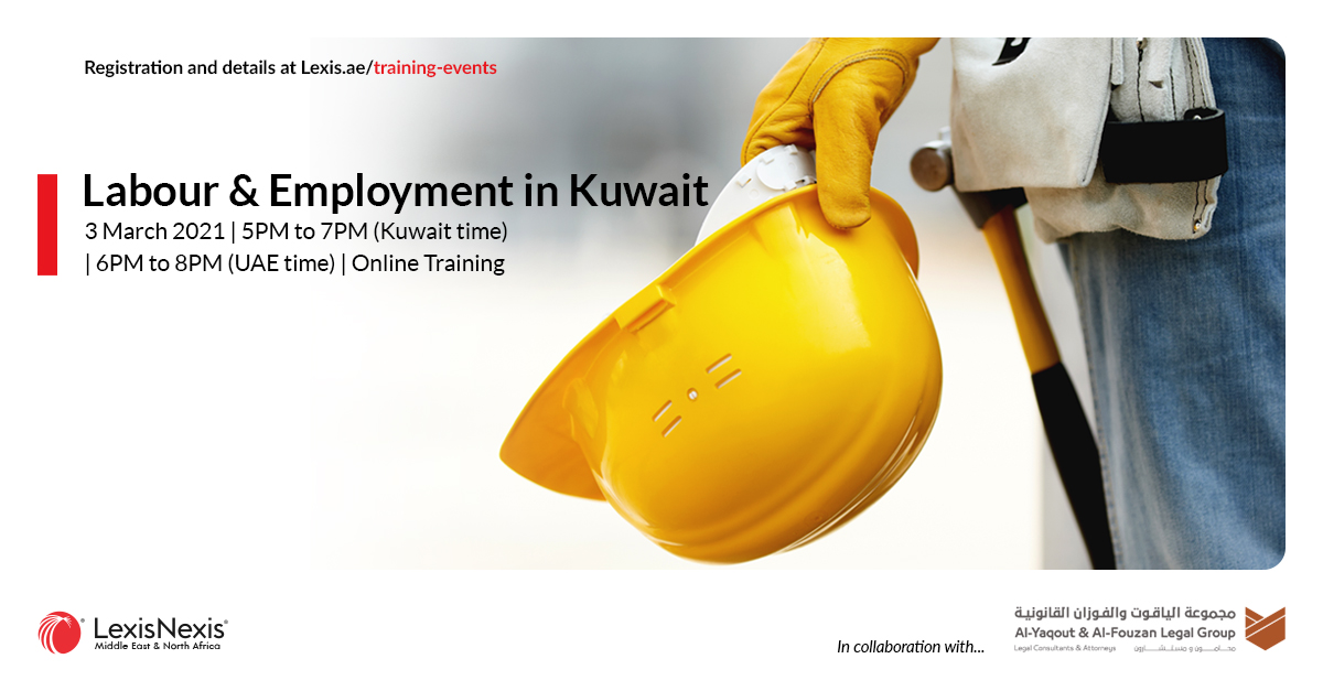 Online Training   Labour & Employment in Kuwait   3 March 2021   5PM to 7PM (Kuwait time)