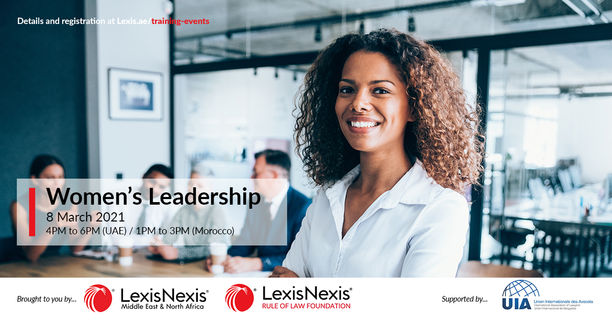 Women's Leadership   Virtual Event   8 March 2021   4PM to 6PM (UAE time)