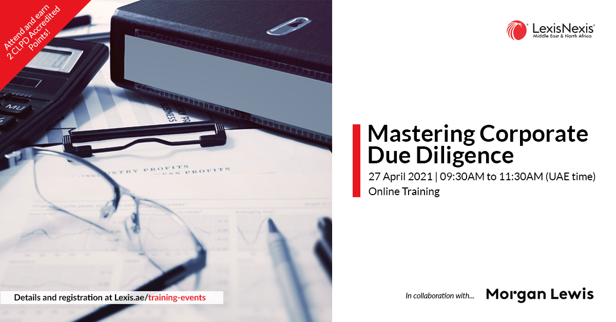 Mastering Corporate Due Diligence | Online Training | 27 April 2021 | 09:30AM to 11:30AM (UAE time)